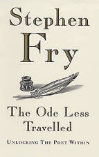 The Ode Less Travelled: Unlocking the Poet within by Stephen Fry (Hardback,...