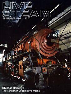 Live Steam V20 N 9 September 1986 Chinese Railways - Tangshan Locomotive Works