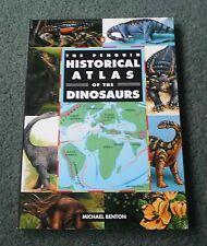 The Penguin Historical Atlas of Dinosaurs, Michael Benton