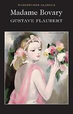 MADAME BOVARY / GUSTAVE FLAUBERT 9781853260780 WORDSWORTH CLASSICS