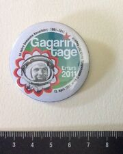 Pin Badge  SPACE Y.GAGARIN. Erfurt 2011.Since 50 Years In The Cosmos Metal. Rare