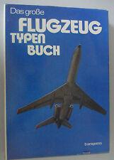 El gran tipos de aeronaves libro ~ Transpress ~ w. Copenhague u. Dr. neustädt ~ 1977