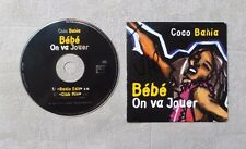 "CD AUDIO MUSIQUE / COCO BAHIA ""BÉBÉ ON VA JOUER"" 1997 CD SINGLE 2T POP"