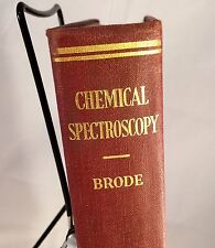 1942 Chemical Spectroscopy by Wallace R. Brode HC Engineering Chemistry