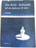 RADIOGRAFIA AD UN PUPAZZO DI NEVE - DON BACKY 1973 - Autografato con foto