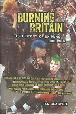 Burning Britain : The History of UK Punk 1980-1984 by Ian Glasper Paperback Book
