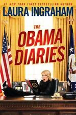 THE OBAMA DIARIES by Laura Ingraham (2010, Hardcover)PERFECT DAY U PAY IT SHIPS