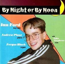 Ian Ford  Boy Soprano – By Night or by Moon – Cambridgeshire Boys' Choir