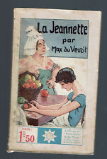 *** LA JEANNETTE MAX DU VEUZIT  1930 COLLECTION STELLA N°256