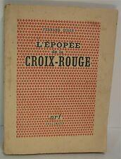 Fernand Gigon, l'Epopée de la croix-rouge, 2 è édition 1943
