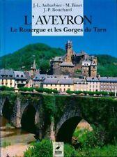 L'Aveyron. Le Rouergue et les gorges du Tarn - J.-L. Aubarbie - 342009 - 2297708