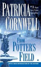 Scarpetta: From Potter's Field 6 by Patricia Cornwell (2005, Paperback)