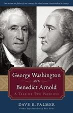 George Washington and Benedict Arnold by Dave R. Palmer HC 2007 !st Print SIGNED