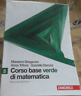 CORSO BASE VERDE DI MATEMATICA VOL.5 - 2a EDIZIONE - BERGAMINI - ZANICHELLI