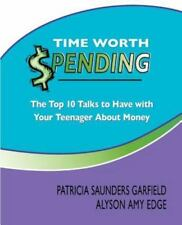 NEW Time Worth Spending: The Top 10 Talks to Have with Your Teenager about Money