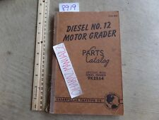 CATERPILLAR Diesel No 12 Motor Grader 9K2854 Parts Manual Jan 1945