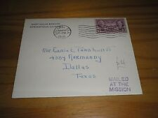 "UNITED STATES Stamps 1936 ""MAILED AT THE MISSION"" PRINTED COVER GOLIAD to DALLAS"