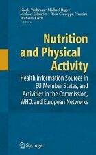 Nutrition and Physical Activity : Health Information Sources in EU Member...