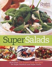 Super Salads: More than 250 Super-Easy Recipes for Super Nutrition and Super Fla