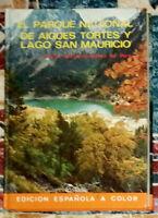 El parque nacional de Aigües tortes y lago San Mauricio Everest