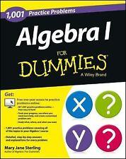 Algebra I: 1,001 Practice Problems For Dummies + Free Online Practice