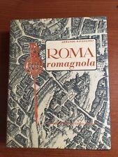 """1982 - ARMANDO RAVAGLIOLI - ROMA romagnola -Edizioni di """"Roma Centro Storico"""""""