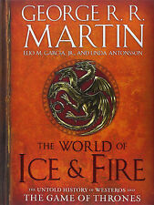 The World of Ice & Fire:The Untold History of Westeros & the Game of Thrones