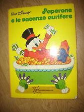 WALT DISNEY - PAPERONE E LE VACANZE AURIFERE - PRIMA EDIZIONE:1974 (HH)