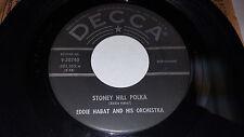 """EDDIE HABAT Stoney Hill polka / Petticoat Polka 7"""" 45rpm Decca 9-30740 SLOVENIAN"""
