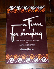 BOOK: A Time For Singing For Mixed Voices 1956 Songbook Swing Low Blues Hymn