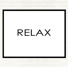 White Black Relax Quote Dinner Table Placemat