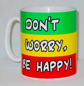 Don't Worry Be Happy Mug Can Be Personalised Jamaica Rasta Cannabis Reggae Gift