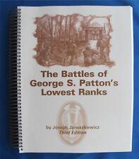 The Battles Of George S. Patton's Lowest Ranks by Joseph Januszkiewicz 2000