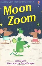 Moon Zoom (First Reading) (Usborne Very First Reading),Lesley Sims,David Semple