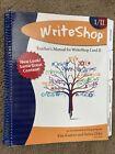 WriteShop I/II Teacher's Manual For WriteShop I and II. 4th Edition