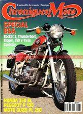 CHRONIQUES MOTO 48 Dossier BSA 500 650 750 HONDA SL 350 PEUGEOT P135 GUZZI L 250