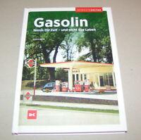 Gasolin Tankstellen | Bewegte Zeiten | Alte Zapfsäulen | Delius Klasing Verlag