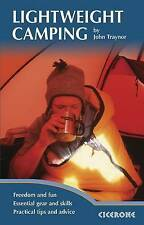 Lightweight Camping: Living in the Great Outdoors by John Traynor (Paperback, 20