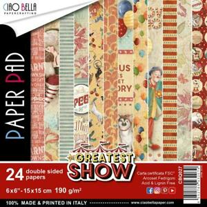 """GREATEST SHOW 6"""" x 6"""" IN Paper Pack 24 Double-Sided Sheets CIAO BELLA CBQ027 New"""
