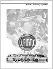 Manual de operación y diagnostico de Fiat 500 de 2011. (En CD).
