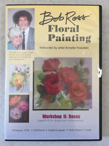 Bob Ross Floral Painting Workshop II: Roses by Annette Kowalski DVD 2 Hours