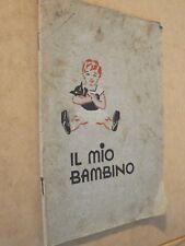 IL MIO BAMBINO A cura delle Assicurazioni Generali di Venezia Zanetti 1937 di da