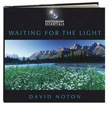 Photography Essentials: Waiting for the Light,David Noton,New Book mon0000118941