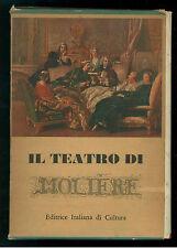 MOLIERE TEATRO EDITRICE ITALIANA DI CULTURA 1961 IL TEATRO DI TUTTI I TEMPI