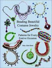Beading Beautiful Costume Jewelry : Patterns for Every Festive Occasion by Mary