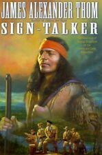 Sign-Talker: The Adventure of George Drouillard on