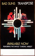 BAD SUNS Transpose Ltd Ed Discontinued RARE New Poster +FREE Indie Rock Poster!