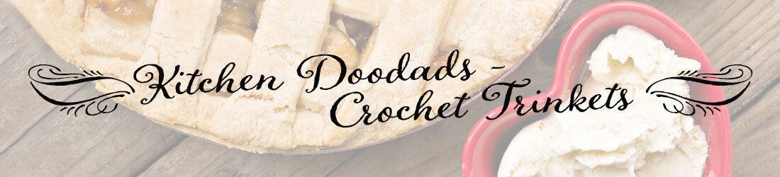 Kitchen Doodads-Crochet Trinkets