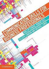 NEW Communication Skills for Business Professionals by Phillip Cenere