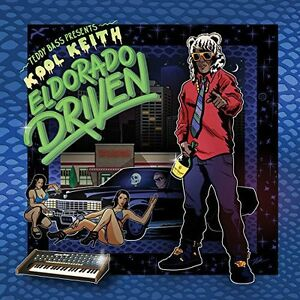 Kool Keith - Teddy Bass Presents: El Dorado Driven [New CD]